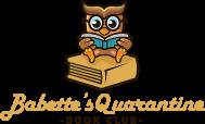Babette's Quarantine